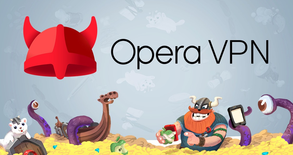 Opera 40 Ücretsiz VPN Özelliğiyle Geldi